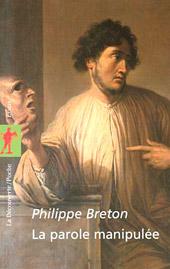 PhilippeBreton-LaParoleManipulee